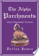 The Alpha Parchments
