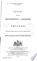 Minutes of Evidence Taken of the Departmental Committee on Prisons