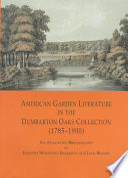 Ebook American Garden Literature in the Dumbarton Oaks Collection (1785-1900) Epub Joachim Wolschke-Bulmahn,Jack Becker Apps Read Mobile