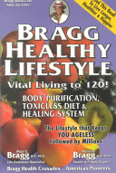 Bragg Healthy Lifestyle