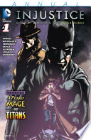 Injustice  Gods Among Us  Year Three Annual  2015    1
