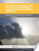 Circulation Weather Types As A Tool In Atmospheric Climate And Environmental Research