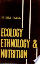 Ecology, Ethnology, and Nutrition