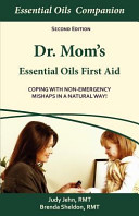 Dr  Mom S Essential Oils First Aid