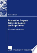 Reasons for Frequent Failure in Mergers and Acquisitions
