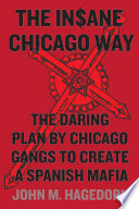 The Insane Chicago Way