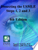 Dissecting the USMLE Steps 1  2  and 3 Fourth Edition