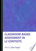 Classroom-based Assessment in L2 Contexts