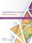 Applied Behavior Analysis Advanced Guidebook