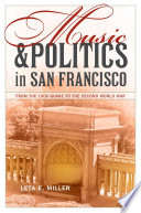 Music and Politics in San Francisco