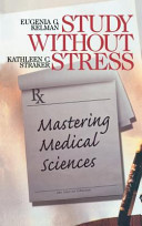 Study Without Stress  Mastering Medical Sciences