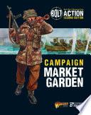 Bolt Action  Campaign  Market Garden