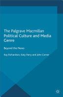 Political Culture and Media Genre