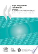 Improving School Leadership  Volume 2 Case Studies on System Leadership