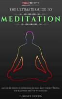 Meditation - The Ultimate Guide Copy Now And Receive A