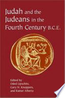 Judah and the Judeans in the Fourth Century B C E