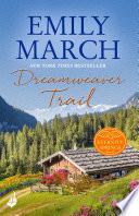 Dreamweaver Trail  Eternity Springs Book 8  A heartwarming  uplifting  feel good romance series