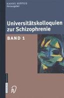 Universitätskolloquien zur Schizophrenie. 1