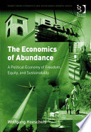 The Economics of Abundance