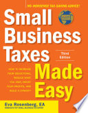 Small Business Taxes Made Easy  Third Edition