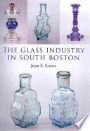 The Glass Industry in South Boston
