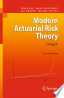 Modern Actuarial Risk Theory