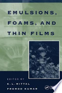 Emulsions Foams And Thin Films book
