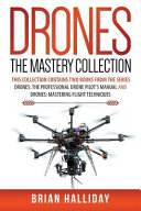 Drones the Mastery Collection
