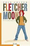 Fletcher Moon   Privatdetektiv