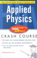 Schaum s Easy Outline of Applied Physics