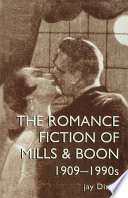 The Romantic Fiction Of Mills   Boon  1909 1995