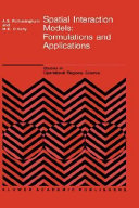 Spatial Interaction Models Formulations and Applications