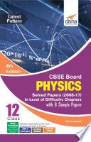CBSE Board Class 12 Physics Solved Papers  2008   17  in Level of Difficulty Chapters with 3 Sample Papers 4th Edition