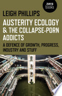 Austerity Ecology   the Collapse Porn Addicts