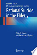 Rational Suicide In The Elderly : the elderly, a group that has nearly twice...