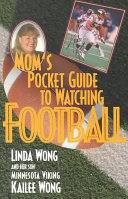 Mom s Pocket Guide to Watching Football