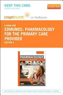 Pharmacology For The Primary Care Provider Pageburst E Book On Vitalsource Retail Access Card
