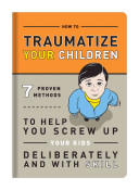 Knock Knock  How to Traumatize Your Children