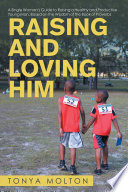 Raising And Loving Him