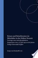 Reisen und Reiseliteratur im Mittelalter und in der Frühen Neuzeit