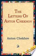 The Letters of Anton Chekhov