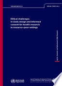 Ethical Challenges In Study Design And Informed Consent For Health Research In Resource Poor Settings