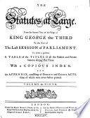 The Statutes at Large from Magna Charta to the  last Session of Parliament  1225 1763