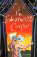 The Indestructible Corpse