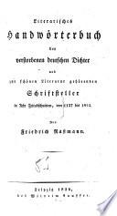 Literarisches Handwörterbuch der verstorbenen deutschen Dichter und Schriftsteller acht Zeitabschnitten von 1137-1824