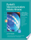 Plunkett s Telecommunications Industry Almanac 2009