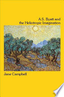 A.S. Byatt and the Heliotropic Imagination