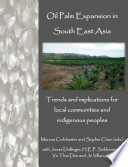 Oil Palm Expansion in South East Asia