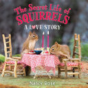 The Secret Life of Squirrels  A Love Story