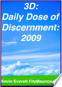 3d Daily Dose Of Discernment 2009 book